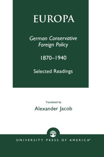 Europa: German Conservative Foreign Policy 1870-1940