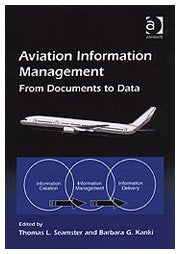 Aviation Information Management: From Documents to Data