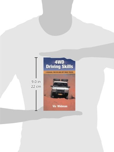 4Wd Driving Skills: A Manual For On And Off Road Travel (Landlinks Press)