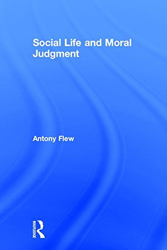Social Life and Moral Judgment
