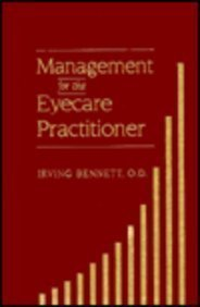 Management for the Eyecare Practitioner, 2e