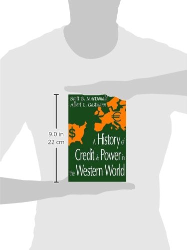 A History of Credit and Power in the Western World