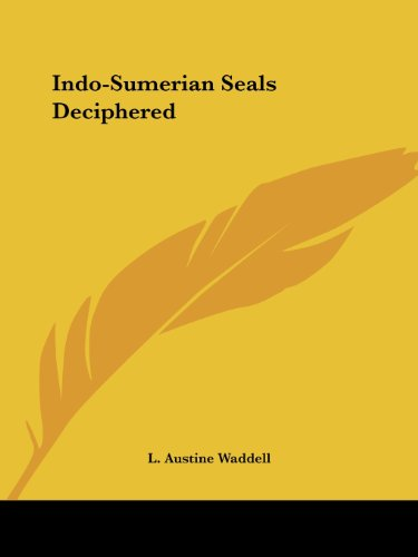 Indo-Sumerian Seals Deciphered
