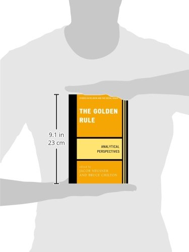 The Golden Rule: Analytical Perspectives (Jacob Neusner Series: Religion/Social Order)