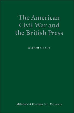 The American Civil War and the British Press