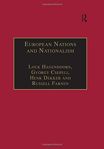 European Nations and Nationalism: Theoretical and Historical Perspectives (Research in Migration and Ethnic Relations Series)