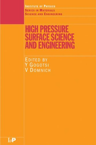 High Pressure Surface Science and Engineering (Series in Materials Science and Engineering)