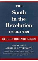 The South in the Revolution, 1763-1789 (History of the South)