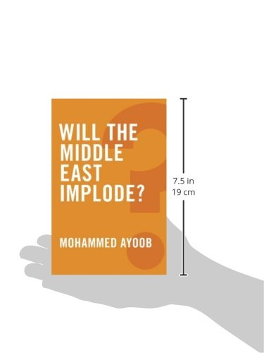 Will the Middle East Implode?