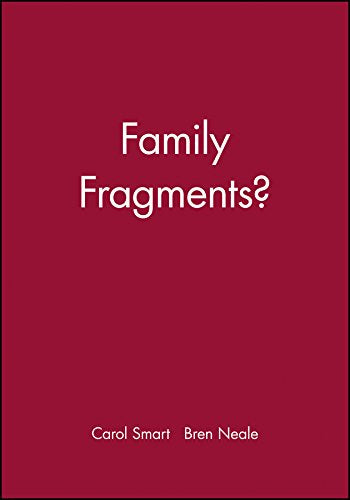 Family Fragments?