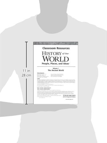 History of Our World: Classroom Resource Binder The Ancient World