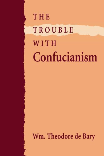 The Trouble With Confucianism (The Tanner Lectures On Human Values)