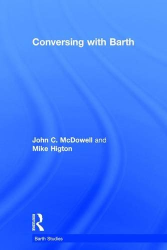 Conversing With Barth (Barth Studies)