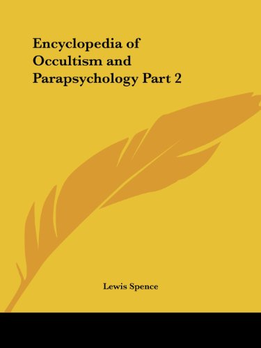 Encyclopedia of Occultism and Parapsychology Part 2