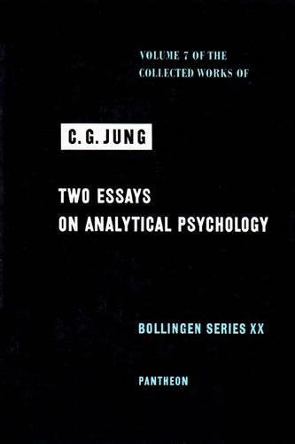 Two Essays On Analytical Psychology (Collected Works Of C.G. Jung, Volume 7)