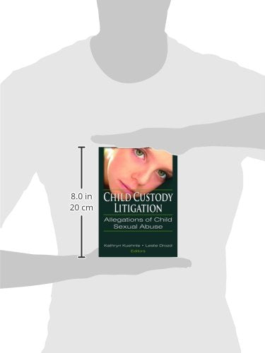 Child Custody Litigation: Allegations of Child Sexual Abuse