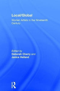 Local/Global: Women Artists in the Nineteenth Century