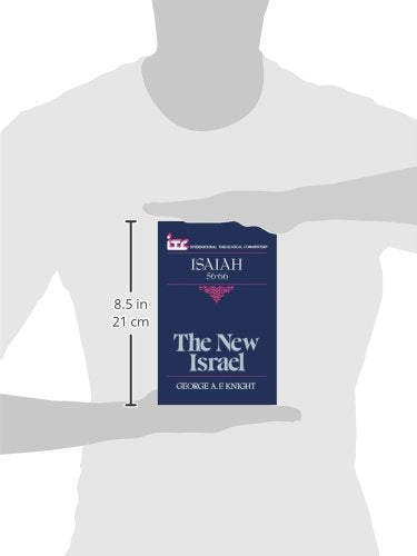 The New Israel: A Commentary on the Book of Isaiah 56-66 (International Theological Commentary)