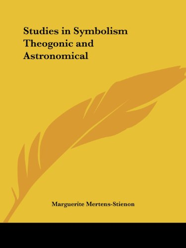 Studies in Symbolism Theogonic and Astronomical