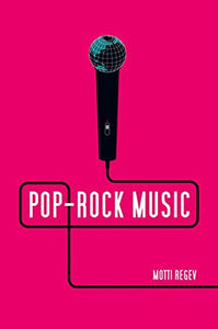 Pop-Rock Music: Aesthetic Cosmopolitanism in Late Modernity