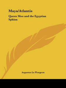 Maya/Atlantis: Queen Moo and the Egyptian Sphinx