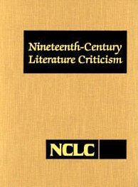 Nineteenth Century Literature Criticism (Vol 50. Issn 0732-1864)