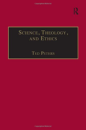 Science, Theology, and Ethics (Routledge Science and Religion Series)
