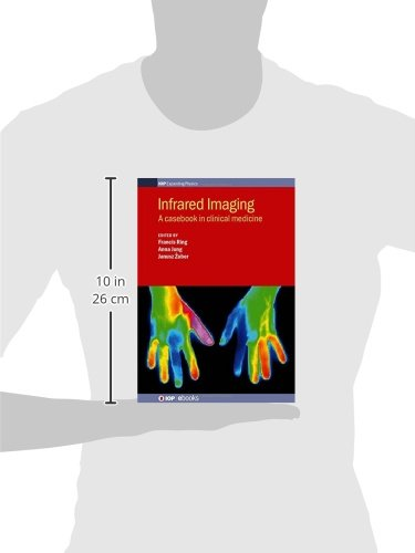Infrared Imaging: A Casebook in Clinical (IOP Expanding Physics)