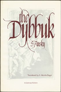 The Dybbuk: Between Two Worlds