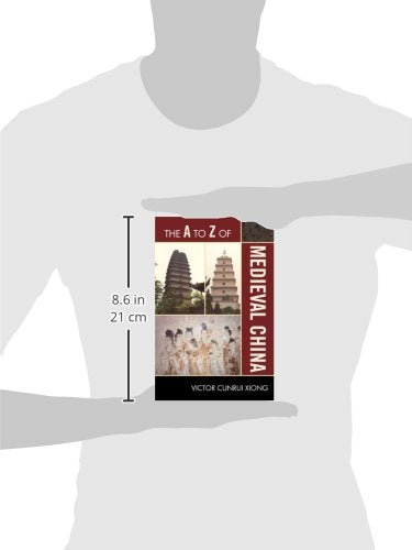 The A to Z of Medieval China (The A to Z Guide Series)
