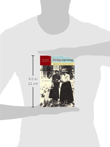Loving Repeating: A Musical Adapted from the Writings of Gertrude Stein (Stein Reader)