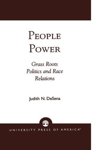 People Power: Grass Roots Politics and Race Relations