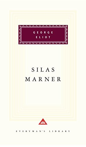 Silas Marner (Everyman'S Library)