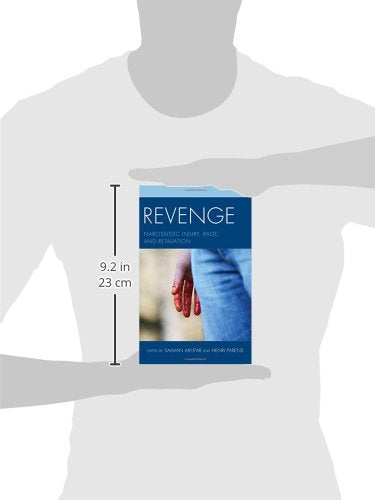 Revenge: Narcissistic Injury, Rage, and Retaliation (Margaret S. Mahler)