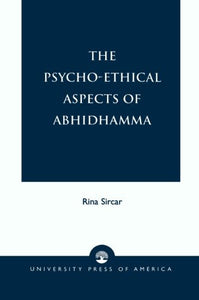 The Psycho-Ethical Aspects of Abhidhamma