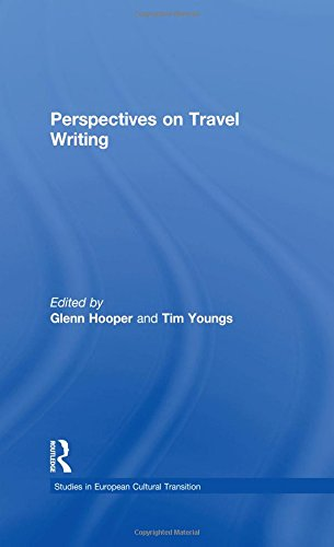 Perspectives on Travel Writing (Studies in European Cultural Transition)