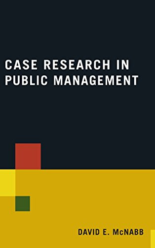 Case Research in Public Management