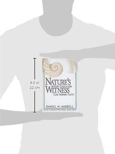 Nature's Witness: How Evolution Can Inspire Faith (Living Theology)