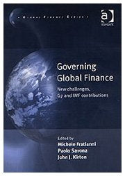 Governing Global Finance: New Challenges, G7 and Imf Contributions (Global Finance Series)