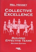 Collective Excellence: Building Effective Teams