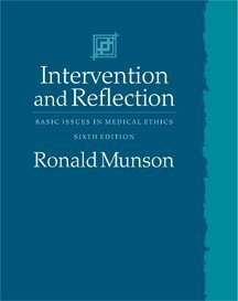 Intervention And Reflection: Basic Issues In Medical Ethics