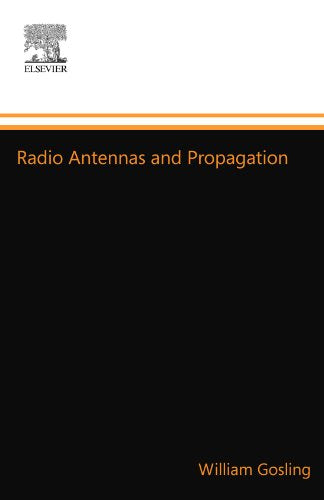 Radio Antennas and Propagation: Radio Engineering Fundamentals