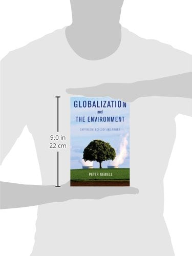 Globalization and the Environment: Capitalism, Ecology and Power