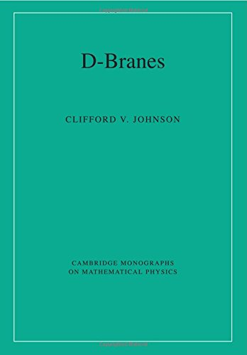 D-Branes (Cambridge Monographs On Mathematical Physics)