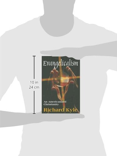 Evangelicalism: An Americanized Christianity