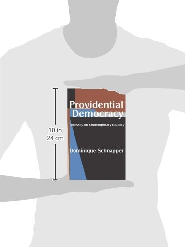 Providential Democracy: An Essay on Contemporary Equality