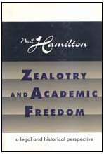 Zealotry and Academic Freedom: A Legal and Historical Perspective