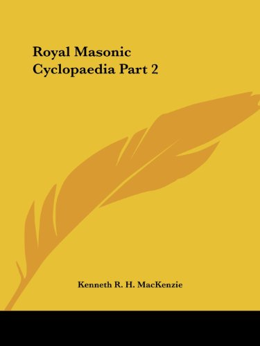 Royal Masonic Cyclopaedia Part 2 (v. 2)