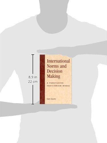 International Norms and Decisionmaking: A Punctuated Equilibrium Model