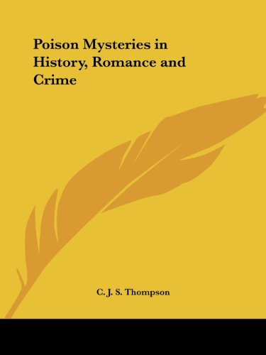 Poison Mysteries in History, Romance and Crime